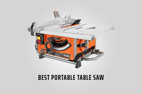 Best Portable Table Saw Reviews 2019 - Our Top Picks