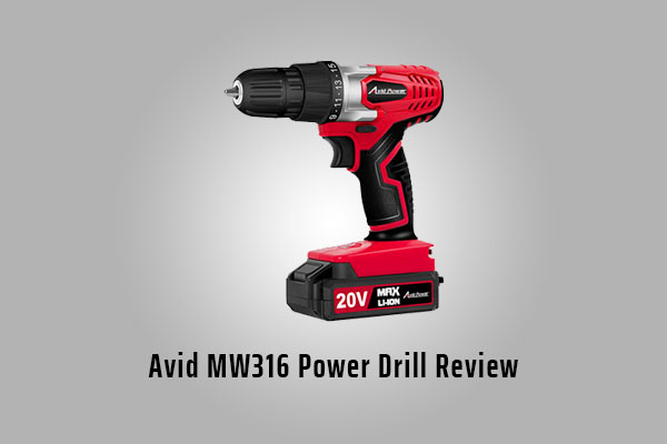 Avid MW316 Power Drill Review