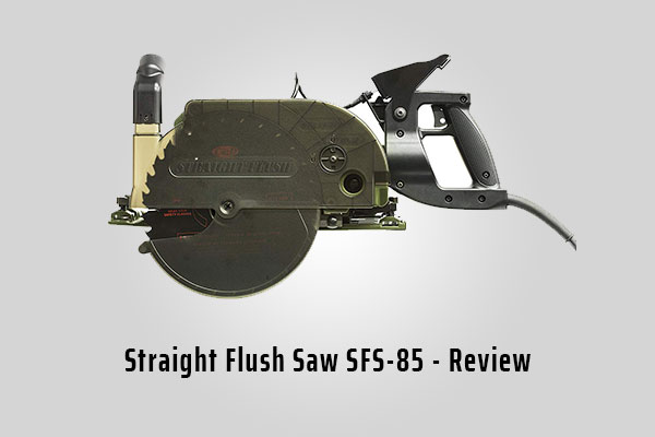 Straight Flush Saw SFS-85 - Review