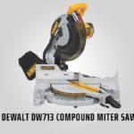 Dewalt DW713 Review