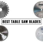 Best Table Saw Blades