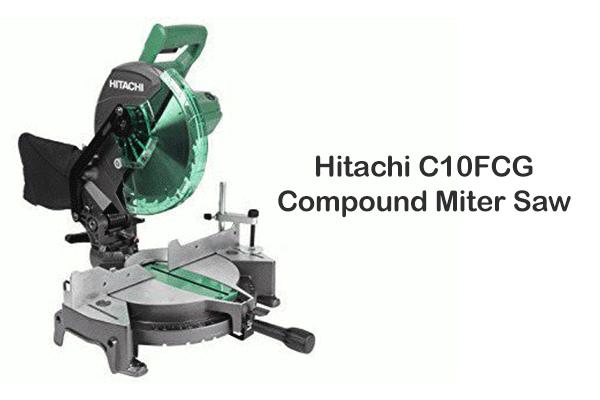Hitachi C10FCG Review