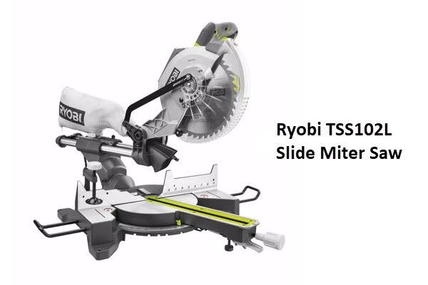 Ryobi TSS102L Slide Miter Saw Review