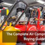 A Com[plete Air Compressor Buying Guide 2021