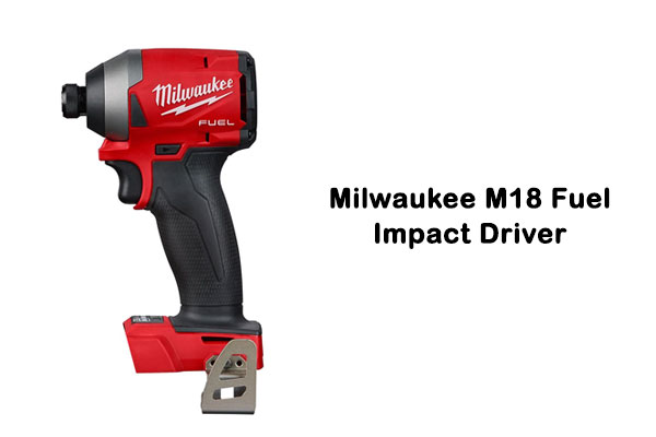 Milwaukee M18 Fuel Impact Driver Review