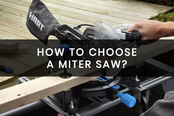How to Choose a Miter Saw?